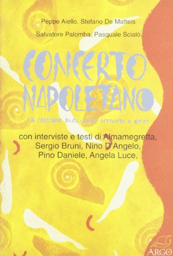9788886211888: Concerto napoletano. La canzone dagli anni Settanta a oggi