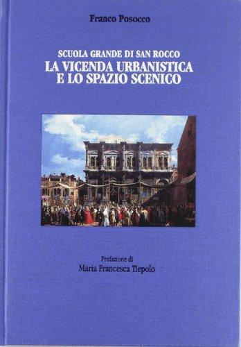Scuola Grande Di San Rocco: La Vicenda: Franco Posocco