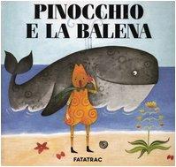 9788886228534: Pinocchio e la balena (Carte in tavola)