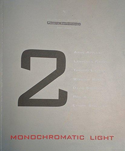 Monochromatic Light Artisti Americani ed Europei Dalla: Fiippo Trevisani; Anne