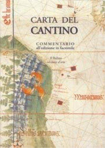 Carta del Cantino. Commentario all Edizione in Facsimile.: R. Bini