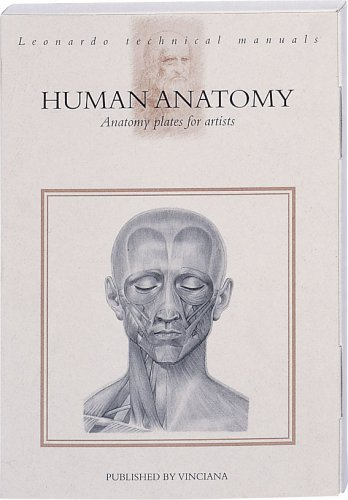 9788886256865: Human anatomy. Anatomy plates for artists. Ediz. illustrata (Manuali tecnici Leonardo)