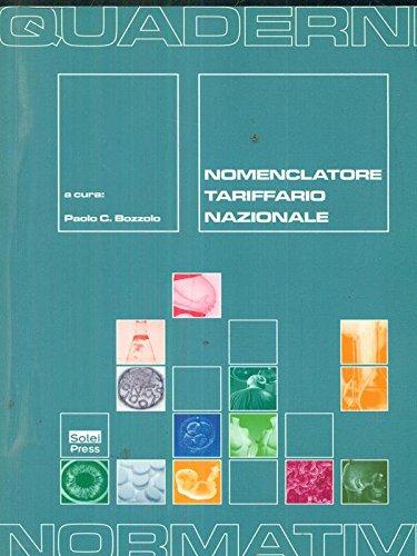 9788886271240: Nomenclatore. Tariffario nazionale (Quaderno normativi)