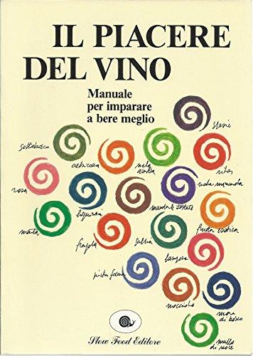 9788886283113: Il Piacere Del Vino (Italian Edition)