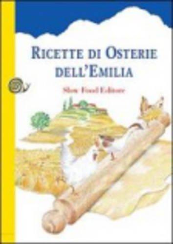 9788886283298: Ricette DI Osterie Dellemilia (Italian Edition)