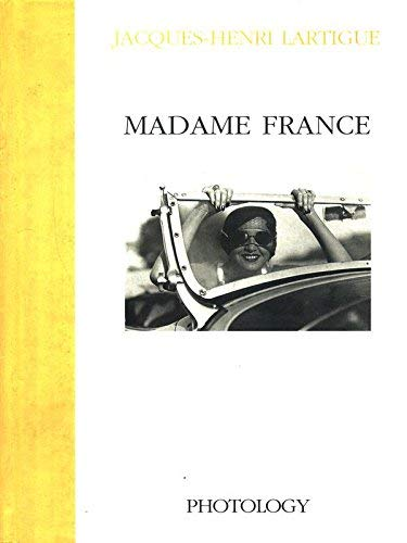 Madame France: Jacques-Henri Lartigue