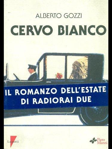 9788886302562: Cervo bianco (Collana Letteratura) (Italian Edition)