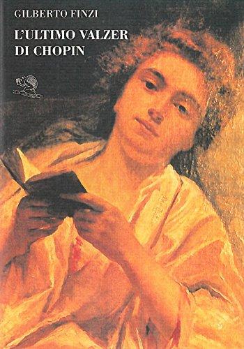 L'ultimo valzer di Chopin (I libri dell'alfabeto): Gilberto Finzi
