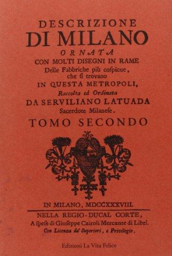9788886314541: Descrizione di Milano ornata con molti disegni in rame delle fabbriche più cospicue che si trovano in questa metropoli: 2