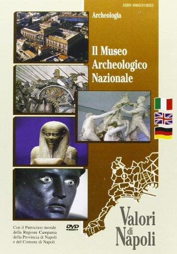 9788886319058: Il Museo Archeologico Nazionale. Ediz. italiana, inglese e tedesca. DVD (Valori di Napoli)