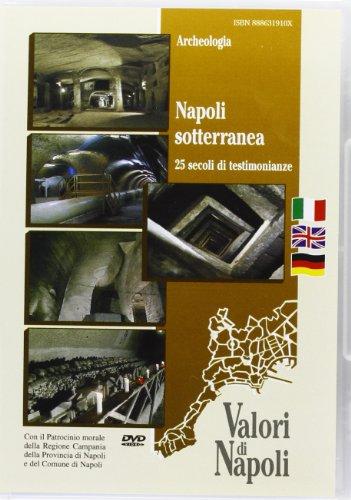 9788886319102: Napoli sotterranea. 25 secoli di testimonianze. Ediz. italiana, inglese e tedesca. DVD (Valori di Napoli)