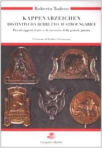 Kappenabzeichen: Distintivi Da Berretto Austroungarici: Piccoli Oggetti: Roberto Todero