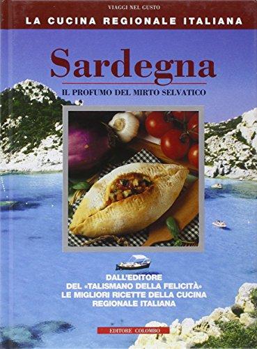 9788886359771: Sardegna. Il profumo del mirto selvatico
