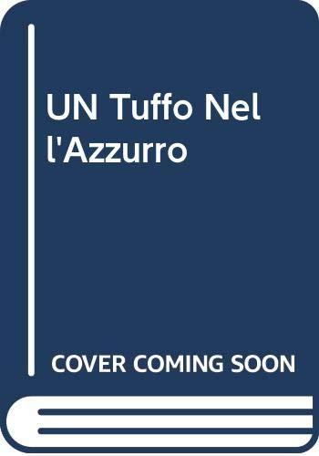 9788886397865: UN Tuffo Nell'Azzurro