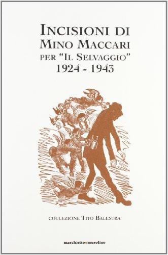 Incisioni di Mino Maccari per Il Selvaggio: Balestra Flaminio