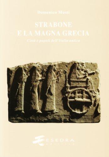 9788886413077: Strabone e la Magna Grecia. Città e popoli dell'Italia antica