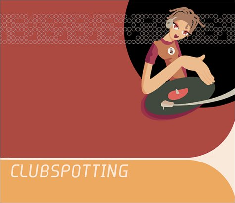 9788886416245: Clubspotting: A Journey Into Club Culture