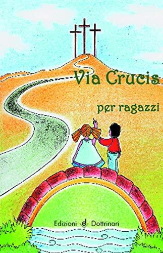 9788886423663: Via crucis per ragazzi