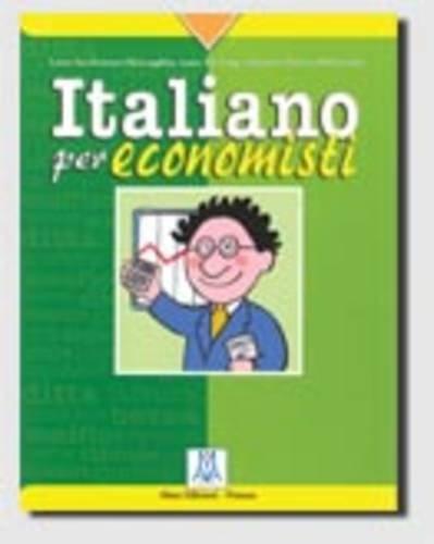 9788886440684: Italiano Per Economisti