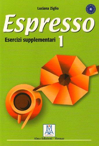 Espresso 1: Esercizi Supplementari (Italian Edition): Ziglio, Luciana