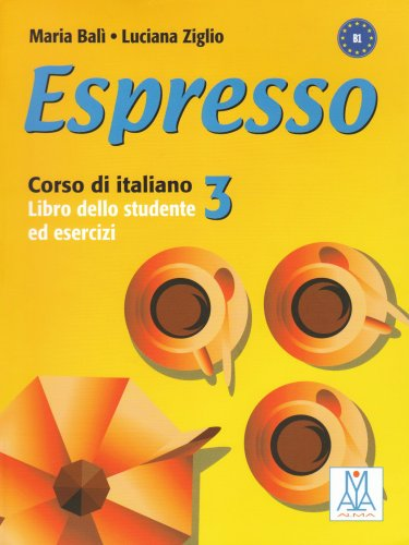 Espresso 3 corso di italiano: Bali / Ziglio