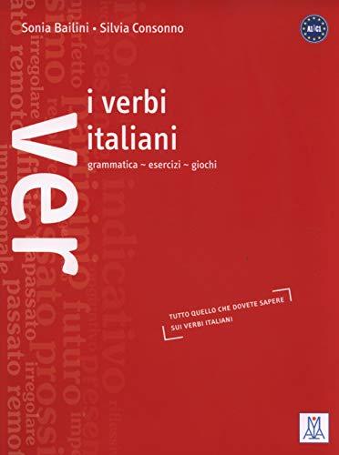 Italian Verbs: I Verbi Italiani - Grammatica,: ALMA EDIZIONI