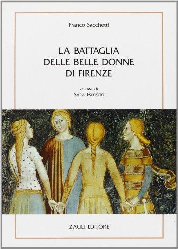 9788886441087: La battaglia delle belle donne di Firenze
