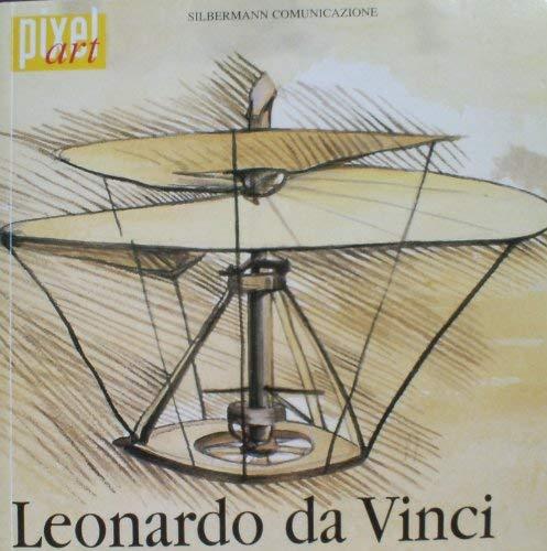 Leonardo Da Vinci Vita e Opere. Booklet,: Raba, Sara