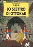 9788886456852: Le avventure di Tintin. Lo scettro di Ottokar