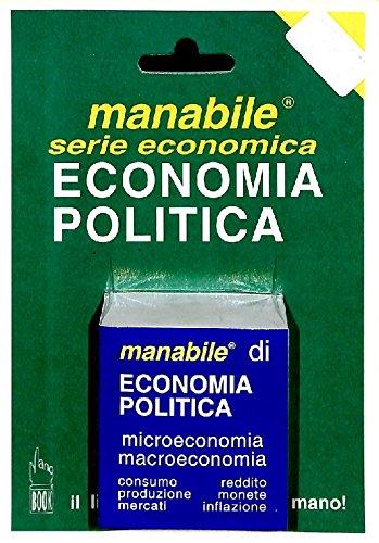 Economia politica. Microeconomia macroeconomica: Manobook