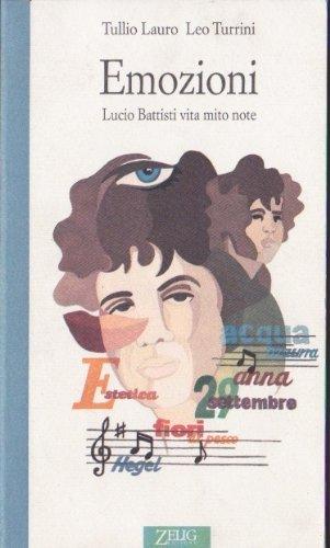 Emozioni. Lucio Battisti: vita, mito, note (Futura)