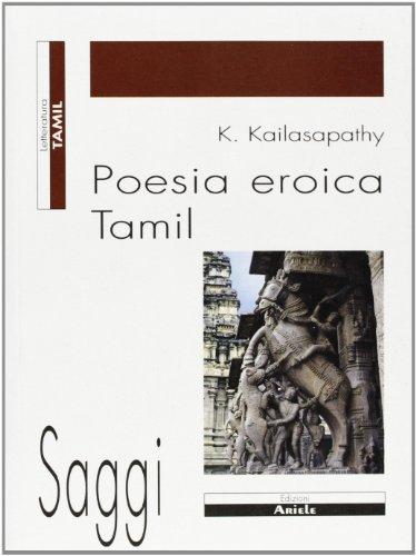 9788886480222: Poesia eroica tamil