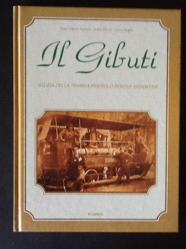 9788886484107: Il Gibuti: Storia della tramvia Pinerolo- Perosa Argentina