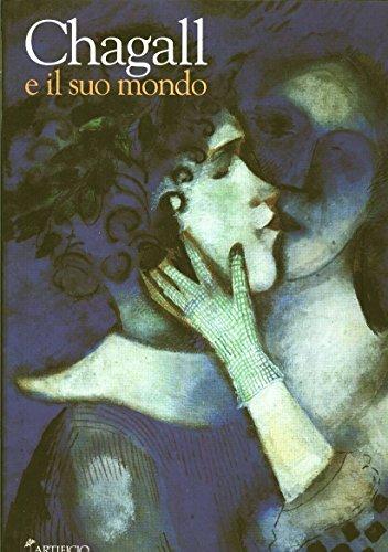 Marc Chagall e Il Suo Mondo Tra: Petrova, Eugenia -