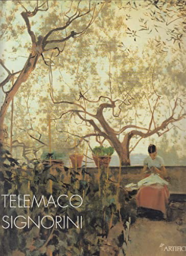 9788886488242: Telemaco Signorini: Una retrospettiva (Italian Edition)