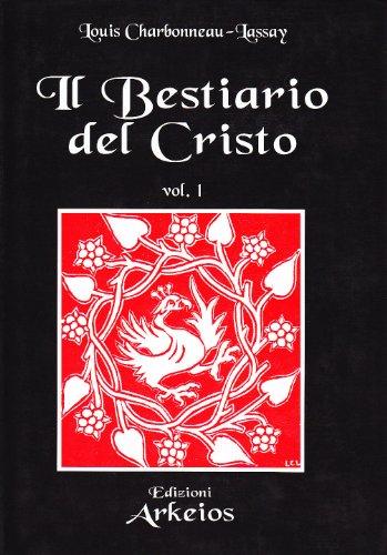 9788886495516: Il bestiario del Cristo. Ediz. numerata