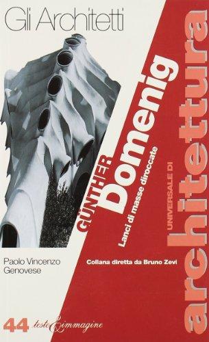 9788886498531: Günther Domenig. Lanci di masse diroccate (Universale di architettura)