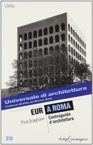 9788886498883: EUR a Roma. Controguida d'architettura