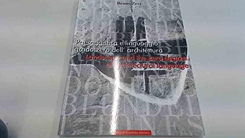 Landscape and the Zero Degree of Architectural: Editor-Bruno Zevi