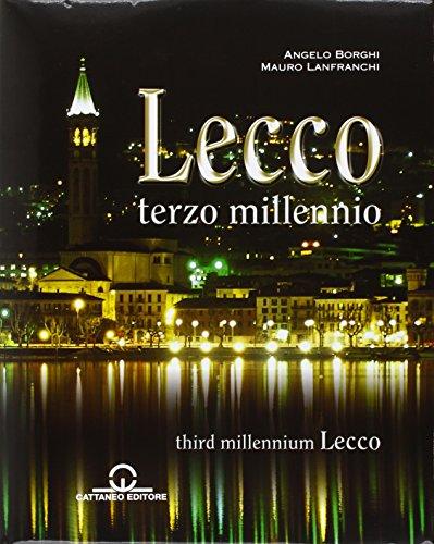 Lecco. Terzo millennio: Angelo Borghi; Mauro