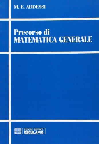 9788886524865: Precorso di matematica generale