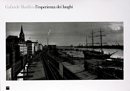 9788886550048: L'esperienza dei luoghi. Fotografie (1978-1993)