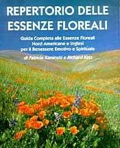 9788886559171: Repertorio delle essenze floreali. Guida completa alle essenze floreali nord americane e inglesi per il benessere emotivo e spirituale