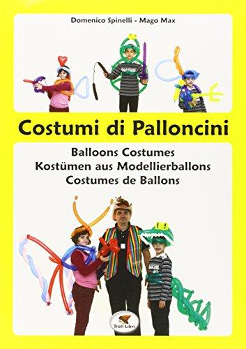 Costumi di palloncini - Domenico Spinelli