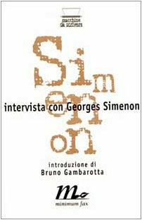 Intervista con Georges Simenon (Macchine da scrivere): n/a