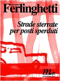 Strade sterrate per posti sperduti (8886568746) by Lawrence Ferlinghetti