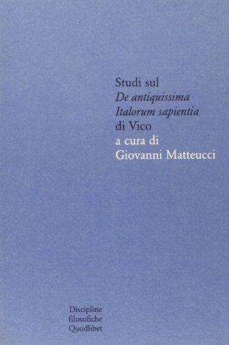 Studi sul De antiquissima Italorum sapientia di