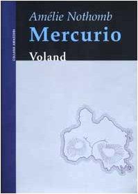 9788886586962: Mercurio