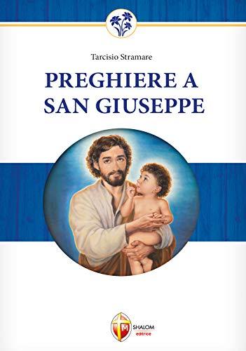 9788886616065: Preghiere a San Giuseppe. Dio non gli dirà mai di no