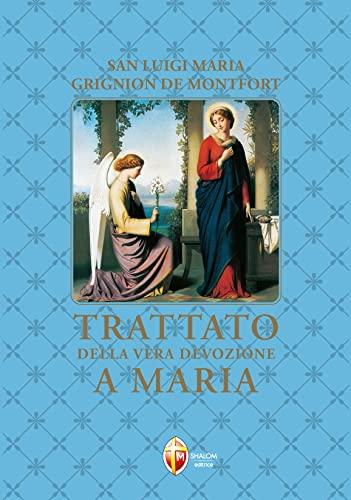 9788886616157: Trattato della vera devozione a Maria